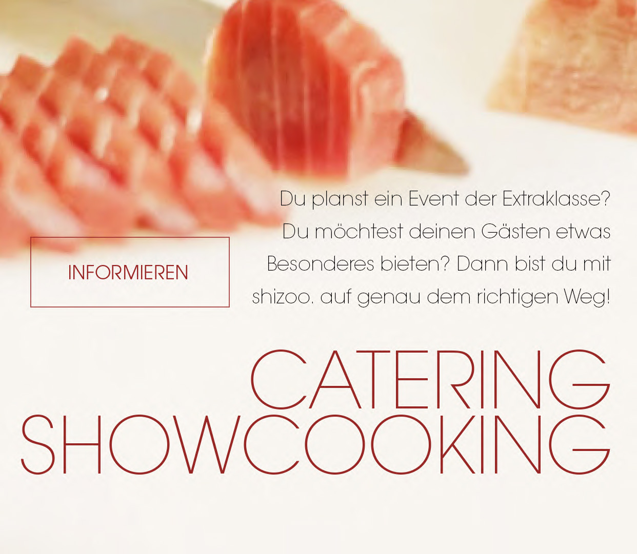 shizoo. Sushi Lieferservice München Catering & Show Cooking